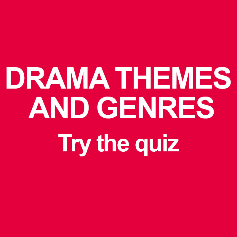 Drama themes and genres