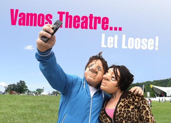 Vamos Let Loose: Festival Walkabout Theatre