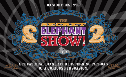 Support the Secret Elephant Show