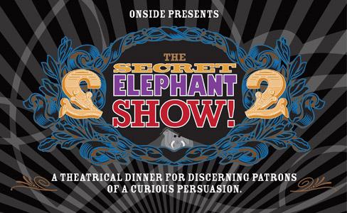 Support the Secret Elephant Show